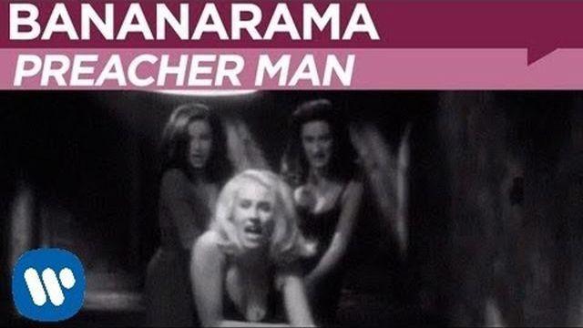 Bananarama — Preacher Man